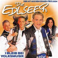 Cover Die Edlseer - I bleib bei Volksmusik