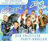 Cover Die Edlseer & Zellberg Buam - Der Edlziller Party-Knüller