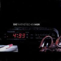 Cover Die Fantastischen Vier - 4:99