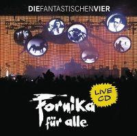 Cover Die Fantastischen Vier - Fornika für alle
