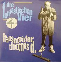 Cover Die Fantastischen Vier - Hausmeister Thomas D.