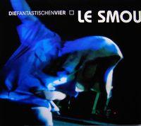 Cover Die Fantastischen Vier - Le Smou