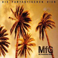 Cover Die Fantastischen Vier - MfG (Mit freundlichen Grüßen)