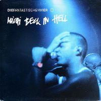 Cover Die Fantastischen Vier - Michi Beck in Hell