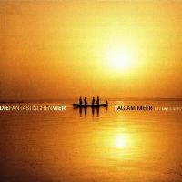 Cover Die Fantastischen Vier - Tag am Meer (Unplugged)