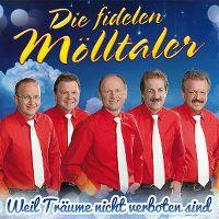Cover Die Fidelen Mölltaler - Weil Träume nicht verboten sind