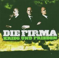 Cover Die Firma - Krieg und Frieden