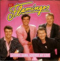 Cover Die Flamingos - Goodbye Maria, Goodbye My Love