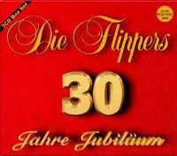 Cover Die Flippers - 30 Jahre Jubiläum