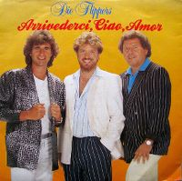 Cover Die Flippers - Arrivederci, Ciao, Amor