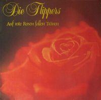 Cover Die Flippers - Auf rote Rosen fallen Tränen