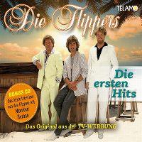 Cover Die Flippers - Die ersten Hits