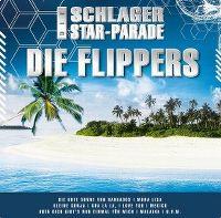 Cover Die Flippers - Die Schlager Star-Parade
