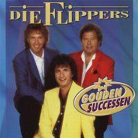 Cover Die Flippers - Gouden successen