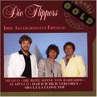 Cover Die Flippers - Ihre allergrößten Erfolge