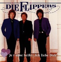 """Cover Die Flippers - Je t'aime heißt: """"Ich liebe dich"""""""