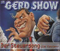 Cover Die Gerd Show - Der Steuersong (Las Kanzlern)