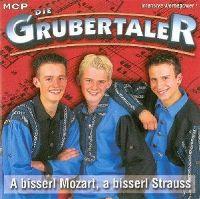 Cover Die Grubertaler - A bisserl Mozart, a bisserl Strauss