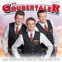 Cover Die Grubertaler - Am Sonntag nach der Kirch'n