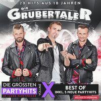 Cover Die Grubertaler - Die grössten Partyhits - Volume X - 10 Jahre Partypower