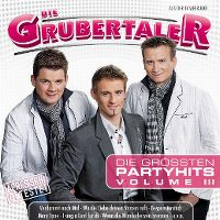 Cover Die Grubertaler - Die grössten Partyhits Volume III