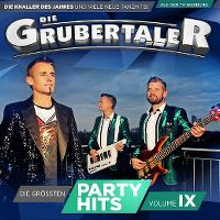 Cover Die Grubertaler - Die grössten Partyhits Volume IX