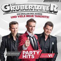 Cover Die Grubertaler - Die grössten Partyhits Volume VI