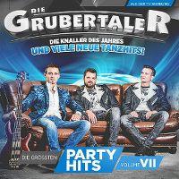 Cover Die Grubertaler - Die grössten Partyhits Volume VII