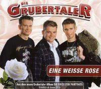 Cover Die Grubertaler - Eine weisse Rose