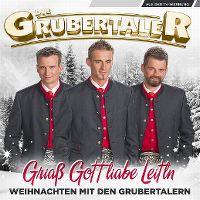 Cover Die Grubertaler - Griass Gott liabe Leitln - Weihnachten mit den Grubertalern