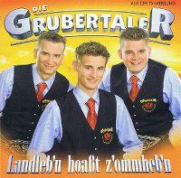 Cover Die Grubertaler - Landlebn hoaßt zommhebn