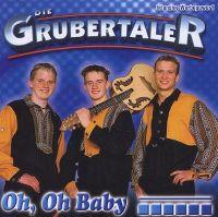 Cover Die Grubertaler - Oh, Oh Baby