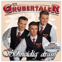Cover Die Grubertaler - Schneidig drauf