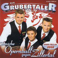 Cover Die Grubertaler - Tausche Opernball gegen Zillertal