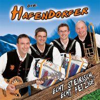 Cover Die Hafendorfer - Echt steirisch, echt fetzig