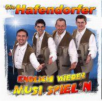 Cover Die Hafendorfer - Endlich wieder Musi spiel'n