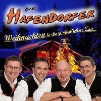 Cover Die Hafendorfer - Weihnachten is die g'miatlichste Zeit...