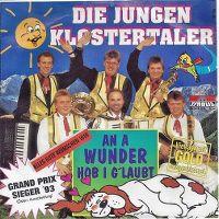 Cover Die Jungen Klostertaler - An a Wunder hob i g'laubt