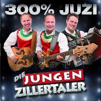 Cover Die Jungen Zillertaler - 300% Juzi