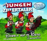 Cover Die Jungen Zillertaler - Drob'n auf'm Berg (Zwergenlied)