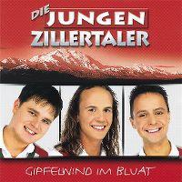 Cover Die Jungen Zillertaler - Gipfelwind im Bluat