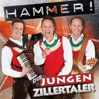 Cover Die Jungen Zillertaler - Hammer!