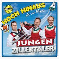 Cover Die Jungen Zillertaler - Hoch hinaus mit der Maus