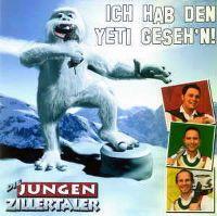 Cover Die Jungen Zillertaler - Ich hab den Yeti geseh'n