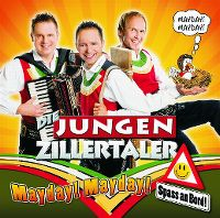 Cover Die Jungen Zillertaler - Mayday! Mayday! Spass an Bord!