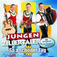 Cover Die Jungen Zillertaler - So a schöner Tag