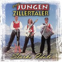 Cover Die Jungen Zillertaler - Starke Idole