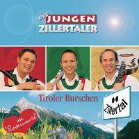 Cover Die Jungen Zillertaler - Tiroler Burschen