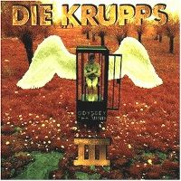 Cover Die Krupps - III - Odyssey Of The Mind