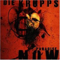Cover Die Krupps - Paradise Now
